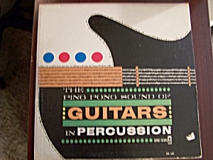 The Ping Pong Sound Of Guitars In Percussion