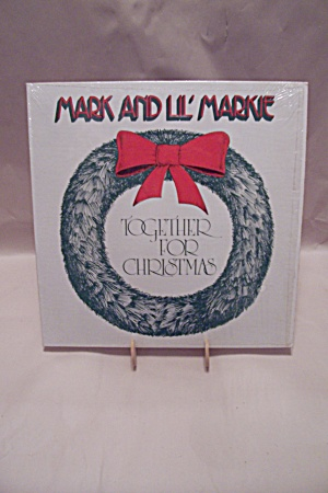 Mark And Lil' Markie - Together For Christmas (Image1)