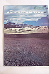 The American West, Vol. 13, No. 2, March/april 1976