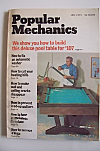 Popular Mechanics, Vol. 139, No. 1, January 1973 (Image1)
