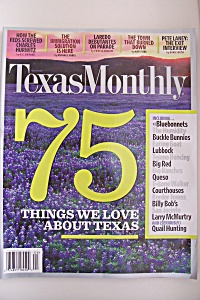 Texas Monthly, Vol. 34, No. 4, April 2006 (Image1)