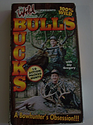 Bulls & Bucks  A Bowhunter's Obession!!! (Image1)