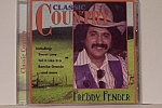 Click to view larger image of Freddy Fender, Classic Country (Image1)