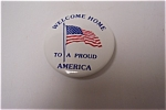 Click here to enlarge image and see more about item MIL002: Gulf War Welcome Home To A Proud America Pinback Pin