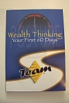 Click here to enlarge image and see more about item PBCD080: Wealth Thinking  Your First 60 Days