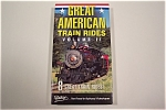 Great American Train Rides - Volume II