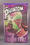 The Phantom   Slam Evil