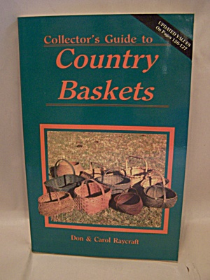 Collector's Guide to Country Baskets (Image1)