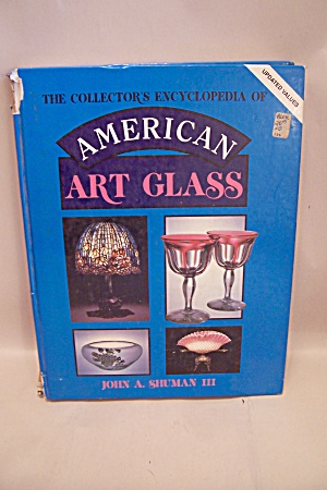 The Collector's Encyclopedia Of American Art Glass (Image1)