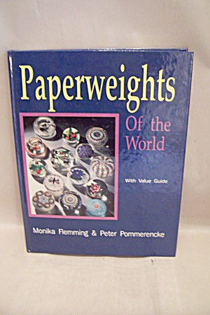 Paperweights Of The World With Value Guide