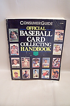 Consumer Guide Official Baseball Card Collecting Handbo