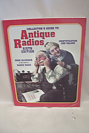 Collector's Guide to Antique Radios  (Image1)