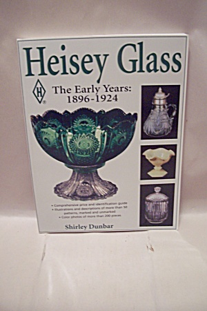 Heisey Glass - The Early Years 1896-1924 (Image1)