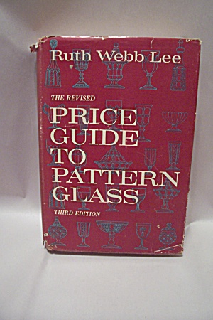 The Revised Price Guide To Pattern Glass