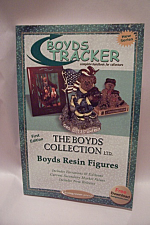 Boyds Tracker - Complete Handbook For Collectors