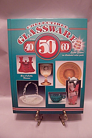 Collectible Glassware From The 40s, 50s, 60s
