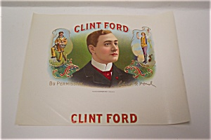 Clint Ford Cigar Box Label (Image1)