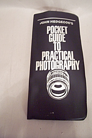John Hedgecoes Pocket Guide To Practical Photography (Image1)