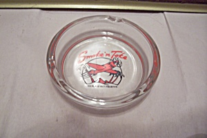 Smoke'n Tote Crystal Glass Advertising Ash Tray