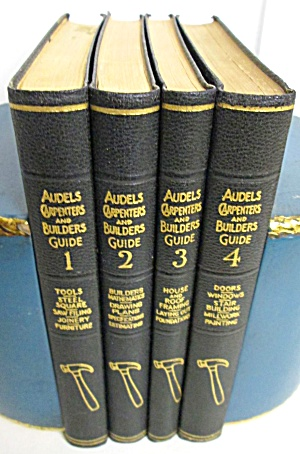 Audels Carpenters And Builders Guide 1937 4 Volume