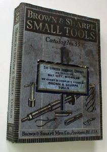Brown & Sharpe Small Tools Catalog No. 33 1938