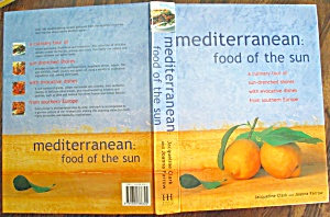 Mediterranean Food Of The Sun Cookbook