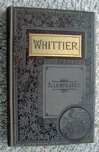 1887 Poetical Works of John Greenleaf Whittier (Image1)