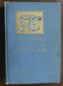 Little Journeys in Old New England Mary Crawford 1906 (Image1)