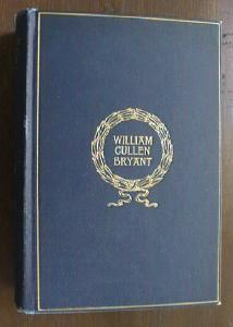 William Cullen Bryant Poetical Works 1916