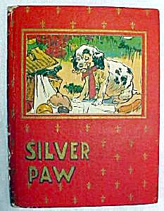 Silver Paw A Dogs Adventures 1912 (Image1)