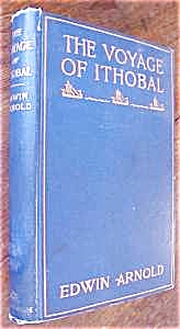 The Voyage Of Ithobal By Edwin Arnold 1901