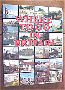 Where To Go In Britain 1980 1st Edition (Image1)