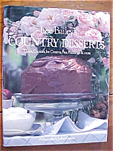 Lee Bailey's Country Desserts 1988 1st Ed (Image1)