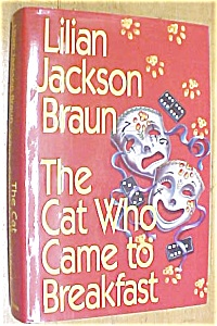 The Cat Who Came To Breakfast Lilian Jackson Braun