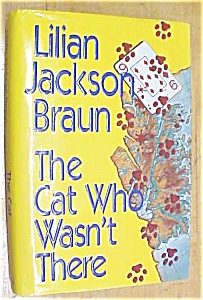 The Cat Who Wasn't There Lilian Jackson Braun 1st Print (Image1)