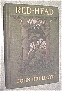 Red Head by John Uri LLoyd 1903 Illustrated by Birch (Image1)