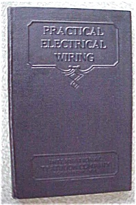 Practical Electrical Wiring 1934 International Textbook (Image1)