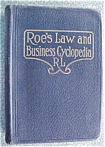 Roe's Law & Business Cyclopedia 1927 (Image1)