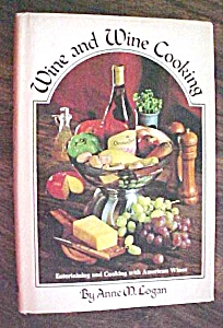 Wine and Wine Cooking Anne Logan 1972 (Image1)