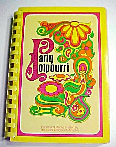 Party Potpourri Cookbook Junior League 1975 Memphis TN (Image1)