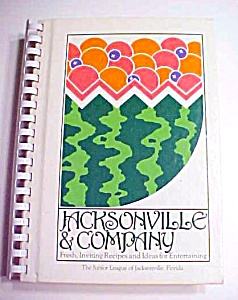 Jacksonville & Company Cookbook Junior League 1982 1st (Image1)
