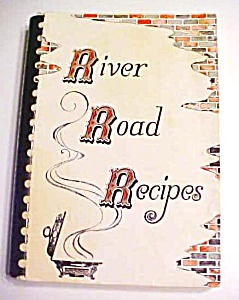 River Road Recipes Junior League Baton Rouge LA 1978 (Image1)