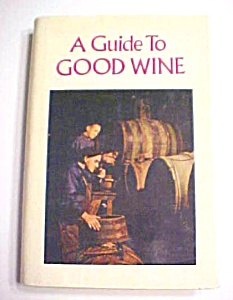 A Guide to Good Wine 1971 Intro J W Mahoney (Image1)
