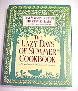 Lazy Days of Summer Cookbook 1992 1st Edition (Image1)