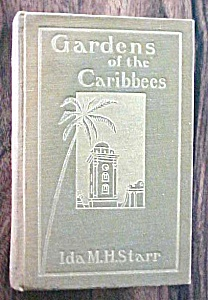 Gardens of the Caribbees Ida Starr 1903 (Image1)