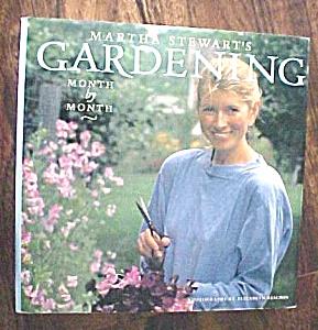 Martha Stewart's Gardening Month by Month 1991 (Image1)