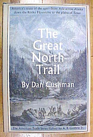 The Great Northern Trail Book Cushman (Image1)