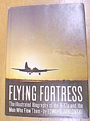 Flying Fortress Book Jablonski  B-17 (Image1)