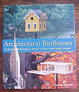 Architectural Birdhouses How To Book Stender (Image1)