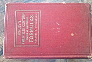 Henley's Twentieth Century Home and Workshop Formulas, Recipes & Processes (Image1)